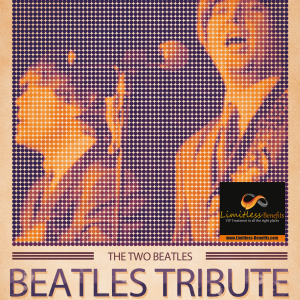 Renowned Beatles Tribute band Two Beatles play Birmingham, a night of great food supported by classic tunes The Two Man Tribute To The Fab Four, as seen on BBC's 'The One Show' in 2008 The Two Beatles Tribute Show is one of the leading Beatles Tributes in the country.The performance covers all the classic hit tunes from the legendary..........John Lennon, Paul McCartney,George Harrison & Ringo Starr.